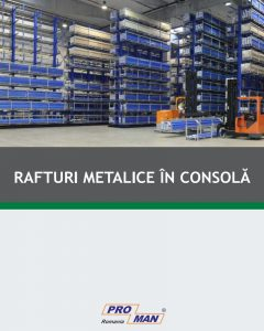Rafturi metalice in consola